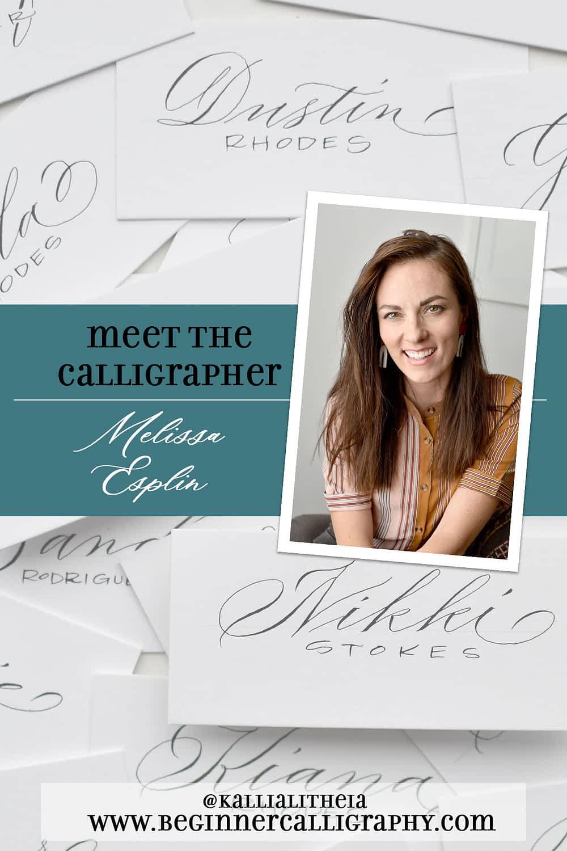 Melissa Esplin Meet the Calligrapher