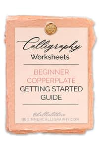 Beginner Copperplate Getting Started Guide