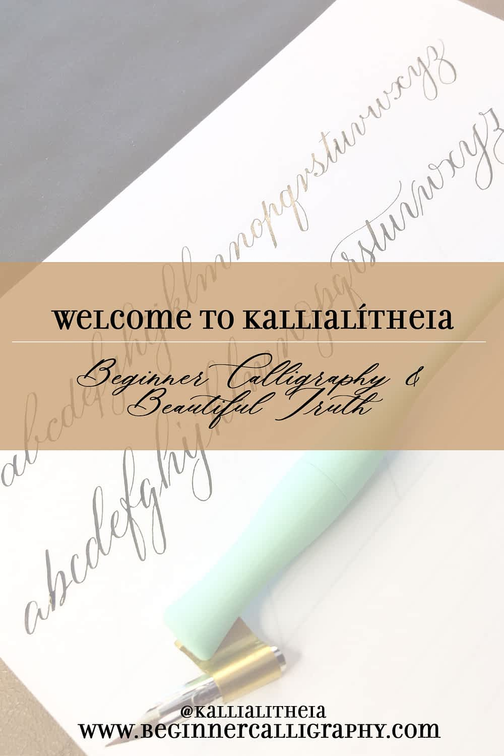 welcome to kallialitheia-beginner calligraphy and beautiful truth