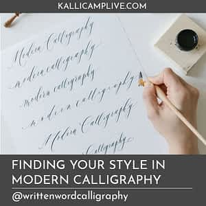 Finding Your Style in Modern Calligraphy Karla Lim @writtenwordcalligraphy