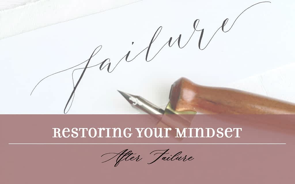 Image of the title Restoring Your Mindset After Failure