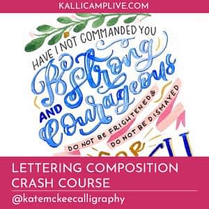 Lettering Composition Crash Course Kate McKee @katemckeecalligraphy