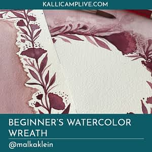 Beginners Watercolor Wreath Malka Klein @malkaklein