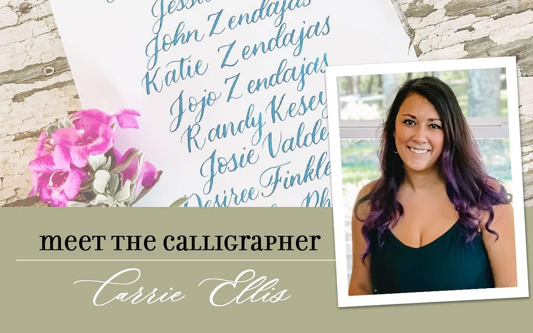 Meet the Calligrapher: Carrie Ellis
