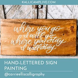 Handlettered Sign Painting Carrie Ellis