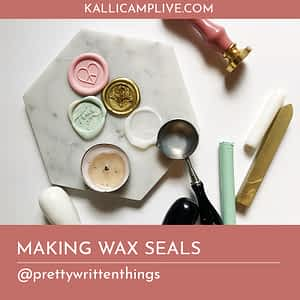 Making Wax Seals Karissa Young