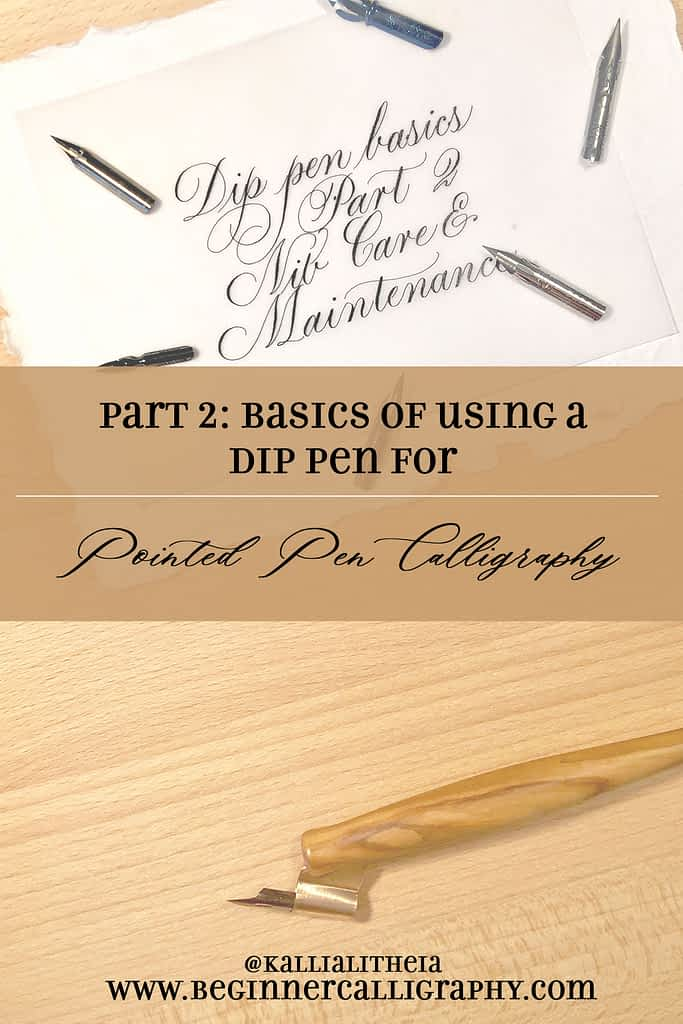 Basics of Using a Dip Pen for Calligraphy Part 2