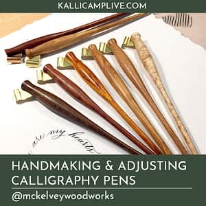 Handmaking and Adjusting Calligraphy Pens Bill McKelvey