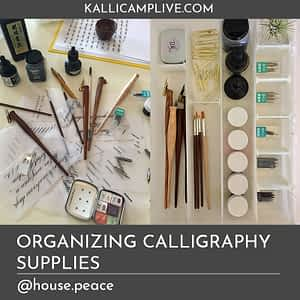 Organizing Calligraphy Supplies Tara Bremer